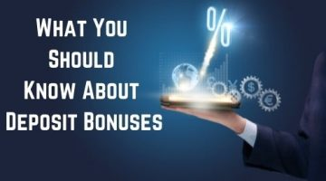 What You Should Know About Deposit Bonuses